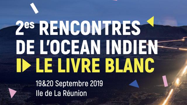 Livre Blanc Rencontres Océan Indien - 2019